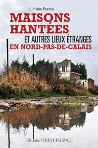 Maisons Hantées et Lieux Étranges en Nord Pas de Calais